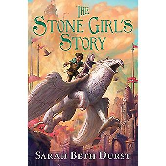 Stone Girl's Story by Sarah Beth Durst - 9781328603913 Book