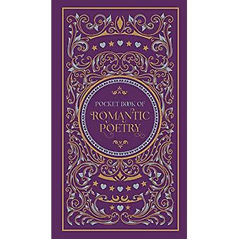 Pocket Book of Romantic Poetry by Various Authors - 9781435169333 Book