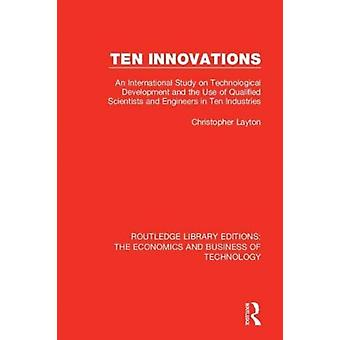 Ten Innovations by Layton & Christopher