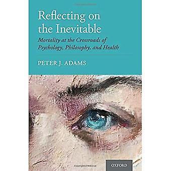 Réflexion sur l'inévitable : la mortalité au carrefour de la psychologie, de la philosophie et de la santé