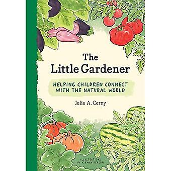 De kleine tuinman: kinderen helpen verbinden met de natuurlijke wereld
