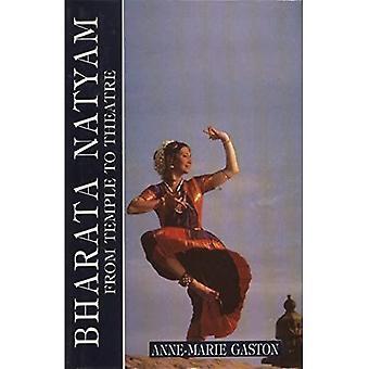 Bharata Natyam van tempel naar theater