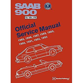 SAAB 900 16 Valve Official Service Manual: 1985, 1986, 1987, 1988, 1989, 1990, 1991, 1992, 1993: Including 1994 Convertible