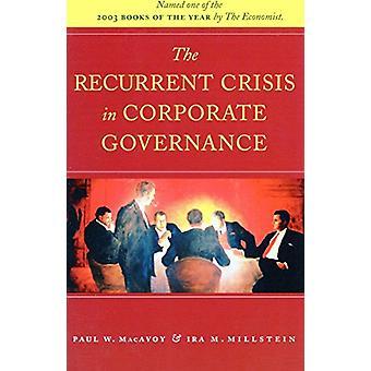Den återkommande krisen i bolagsstyrning av Paul W. MacAvoy - 978