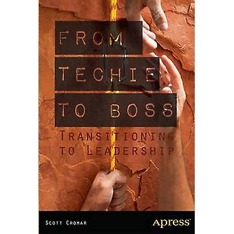 Van Techie naar Baas - Transitioning to Leadership door Scott Cromar - 97