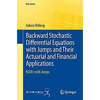 Backward Stochastic Differential Equations with Jumps and Their Actua