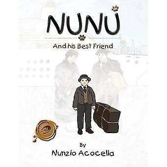 Nunu and His Best Friend by Nunzio Acocella - 9781466911437 Book