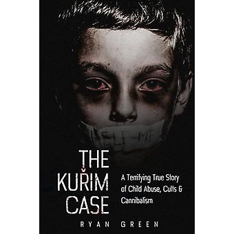 The Kurim Case - A Terrifying True Story of Child Abuse - Cults &