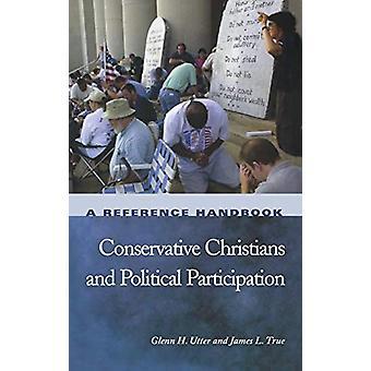 Cristãos Conservadores e Participação Política - Uma Mão de Referência