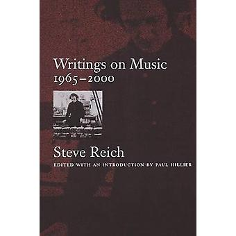 Writings on Music 19652000 by Reich & Steve