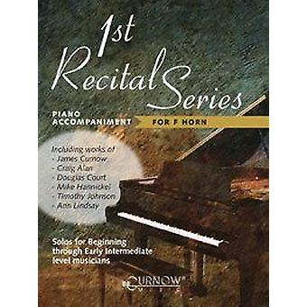 1St Recital Series - For F Horn Piano Accompaniment