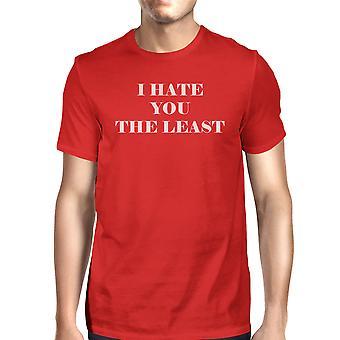 私はあなたを憎む、少なくとも赤い t シャツ面白い設計快適なメンズ トップ