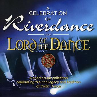 Celebration of Riverdance & Lord of the Dance - Celebration of Riverdance & Lord of the Dance [CD] USA import