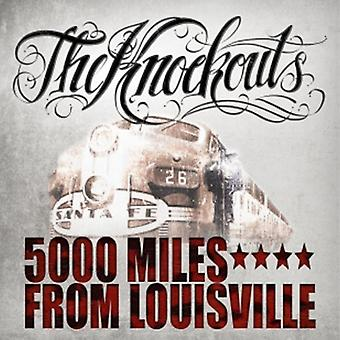 Knockouts - 5000 Miles From Louisville [CD] USA import