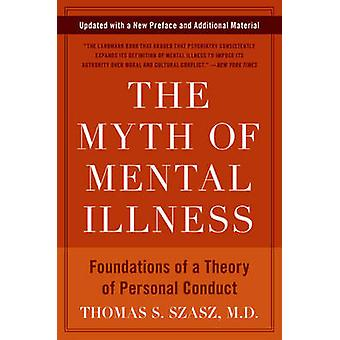 The Myth of Mental Illness (Revised edition) by Thomas S. Szasz - 978