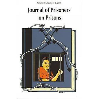 Journal of Prisoners on Prisons - Volume 14 - No. 2 by Susan Nagelsen