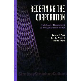 Uudelleenmäärittely Corporation - sidosryhmien hallintaan ja organisaation