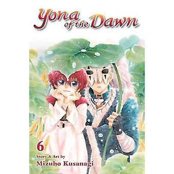 Yona of the Dawn - Vol. 6 by Mizuho Kusanagi - 9781421587875 Book
