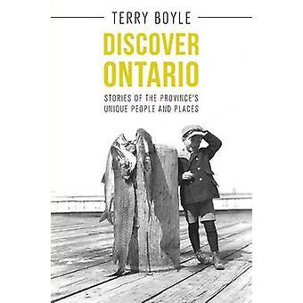 Discover Ontario by Terry Boyle - 9781459732209 Book