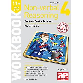 11+ Non-Verbal Reasoning Year 5-7 Workbook 4 - Additional Practice Que