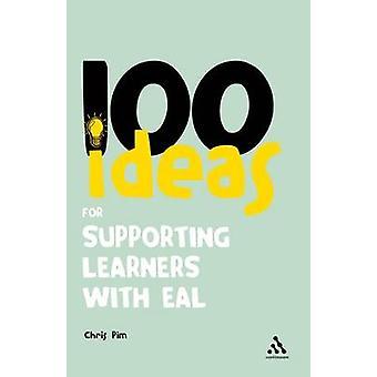 100 idées pour soutenir les apprenants avec EAL par Chris Pim - 97814411935
