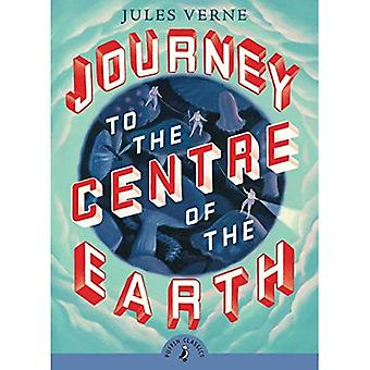 Journey to the Centre of the Earth (Puffin Classics (Paperback))