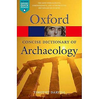 Concise Oxford Dictionary de Arqueologia (Oxford Paperback Reference)