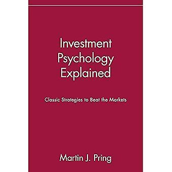 Investissement psychologie explique: Les stratégies classiques à battre les marchés