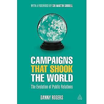 Les campagnes qui ont ébranlé le monde: The Evolution of Public Relations