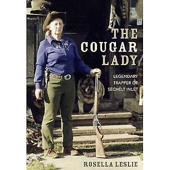 The Cougar Lady: Legendary Trapper of Sechelt Inlet