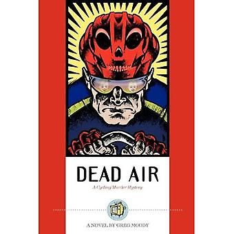 Dead Air: A Cycling Murder Mystery