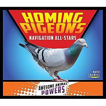 Des pigeons voyageurs: Navigation All-Stars (pouvoirs impressionnants pour animaux)