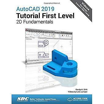 AutoCAD 2019 Tutorial First� Level 2D Fundamentals