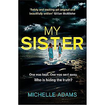 妹の手に汗握る心理スリラーでミシェル ・ アダムス - 9781