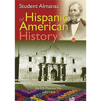 Almanach d'étudiant de Hispanic American History Volume 1 2 par Greenwood Press