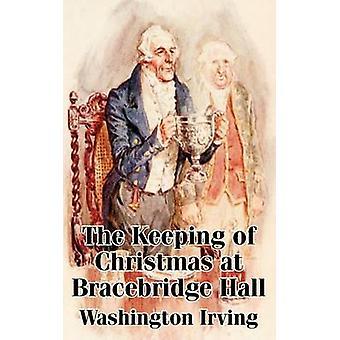 Bijhoudenvan kerst op Bracebridge Hall de door Irving & Washington