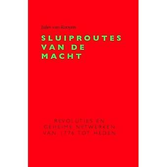 Sluiproutes Van de Macht by Rooyen & Jules Van