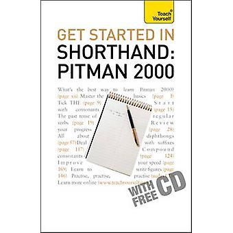Aloita shorthand Pitman 2000-Opeta Yourself-2010 (uudistettu e