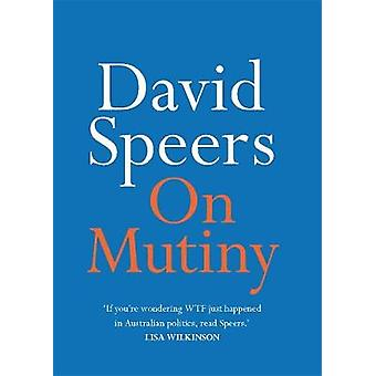 On Mutiny by On Mutiny - 9780522875065 Book