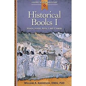 Historical Books - I - Joshua - Judges - Ruth - 1 and 2 Samuel by Willi