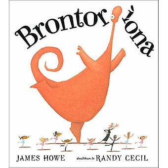 Brontorina by James Howe - Randy Cecil - 9780861523931 Book
