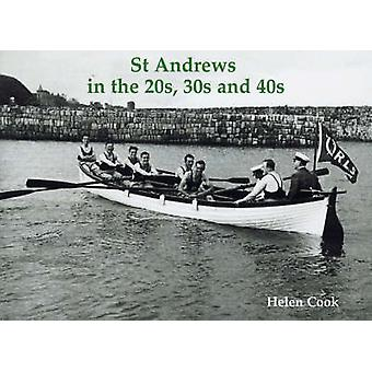 St Andrews in the 20s - 30s and 40s by Hugh Oram - 9781840334227 Book