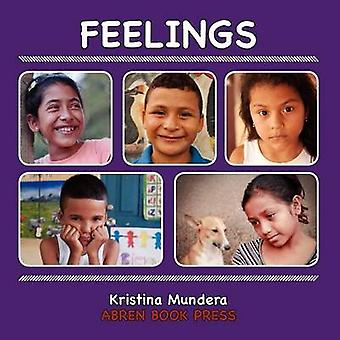 Feelings by Kristina Mundera - 9781937314330 Book