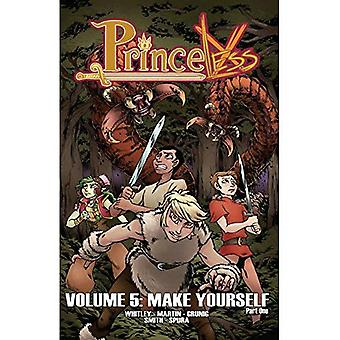 Princeless: Make Yourself: Volume 5, Part1