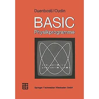 BasicPhysikprogramme by Duenbostl & Theodor
