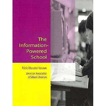 The Information-powered School - Public Education Network (PEN) and Am