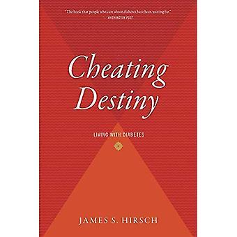 Cheating Destiny: leven met diabetes
