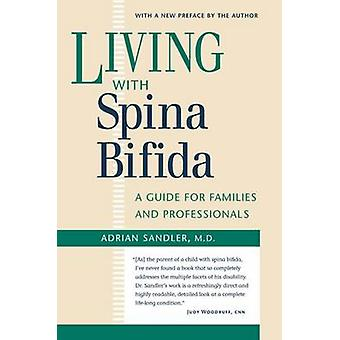 Leven met Spina Bifida - A Guide for Families and Professionals (2e