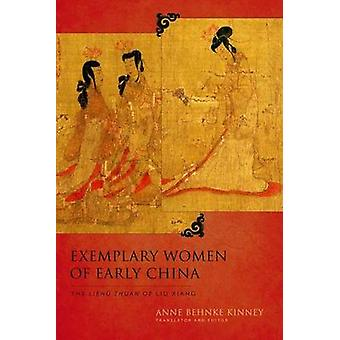 Exemplary Women of Early China by Kinney