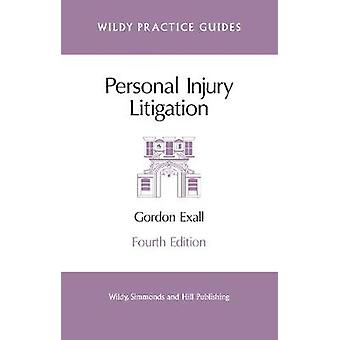 Personal Injury Litigation by Gordon Exall